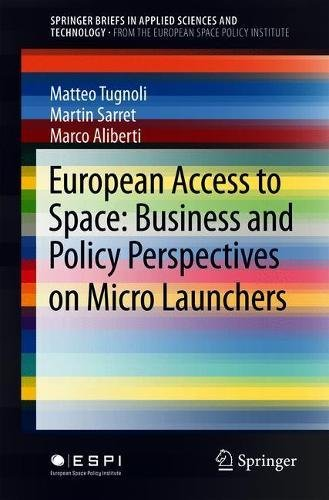 European Access to Space: Business and Policy Perspectives on Micro Launchers