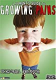 A Parent's Guide to Growing Pains - Personal Behavior