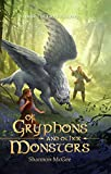 Of Gryphons and Other Monsters (Taryn's Journey Book 1)