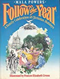 img - for Follow the year: A family celebration of Christian holidays book / textbook / text book
