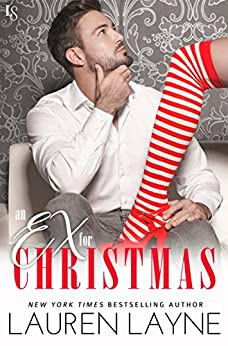 An Ex for Christmas (Love Unexpectedly) by [Layne, Lauren]