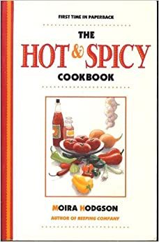 The Hot and Spicy Cookbook