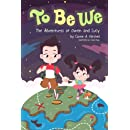 To Be We: The Adventures Of Owen And Lucy