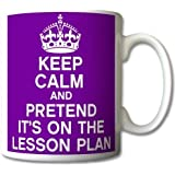 Keep Calm and Pretend Its On The Lesson Plan PURPLE Mug Cup Gift Retro