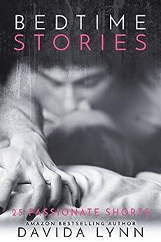 Bedtime Stories: 25 Sexy, Sultry Stories by [Lynn, Davida, Kane, Elliott]