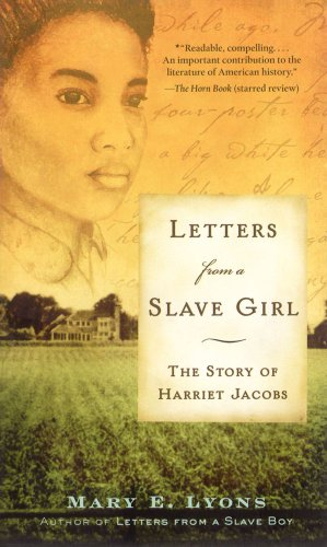 (Letters From a Slave Girl: The Story of Harriet)