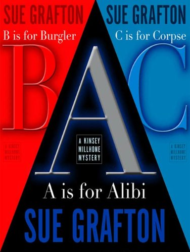 """The Grafton A, B, & C Set: """"A"""" is for Alibi, """"B"""" is for Burgler, """"C"""" is for Corpse (Kinsey Millhone Alphabet Mysteries)"""