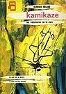 Kamikaze - Les volontaires de la mort par ROLAND
