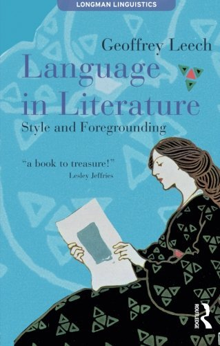 Language in Literature: Style and Foregrounding (Textual Explorations)