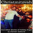 Christmitzvah and Other Stories of Holiday Angst