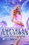 Empyreal Illusions, Jake Bonsignore, 0989231828