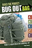 Build the Perfect Bug Out Bag: Your 72-Hour