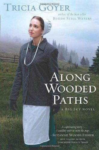 Along Wooded Paths (Big Sky, Book 2) PDF