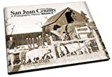 San Juan County New Mexico : A Photographic History: Volume II, Farmington Daily News, 1597252336