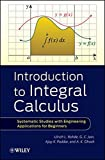 img - for Introduction to Integral Calculus: Systematic Studies with Engineering Applications for Beginners book / textbook / text book