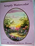 Simply Watercolor, Susan Scheewe, 1567702600