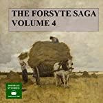 The Forsyte Saga, Volume 4 | John Galsworthy