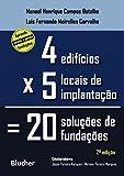 capa de Quatro Edifícios, Cinco Locais de Implantação, Vinte Soluções de Fundações