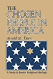 The Chosen People in America: A Study in Jewish Religious Ideology (The Modern Jewish Experience)