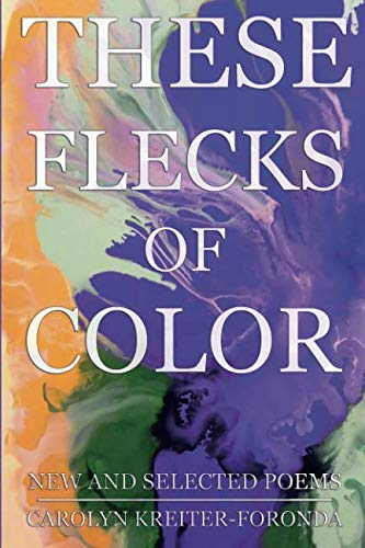 These Flecks of Color