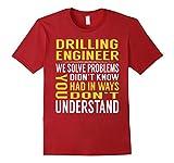 Mens Drilling Engineer Solve Problems TShirt 2XL Cranberry