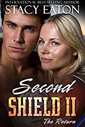 Second Shield II: The Return (Second Sheild Book 2)