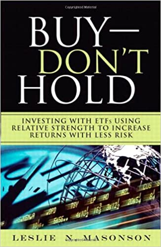 Buy--don't Hold: Investing With Etfs Using Relative Strength To Increase Returns With Less Risk Epub Descargar Gratis