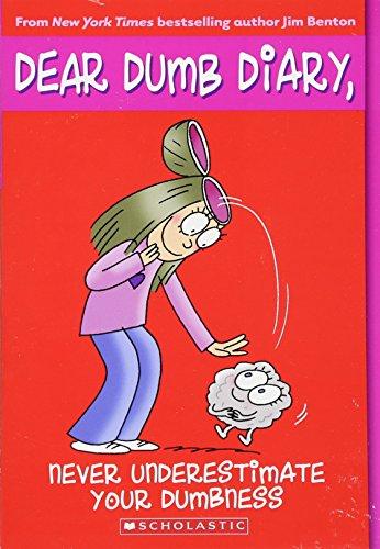 Diary Dumb Books Dear (Never Underestimate Your Dumbness (Dear Dumb Diary, No. 7))