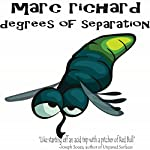 Degrees of Separation | Marc Richard