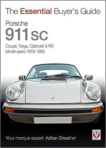 Porsche 911 SC (Essential Buyers Guide): Amazon.es: Adrian Streather: Libros en idiomas extranjeros