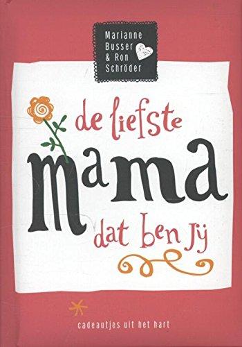 De liefste mama dat ben jij: Amazon.es: Busser, Marianne ...