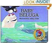 #10: Baby Beluga (Raffi Songs to Read)