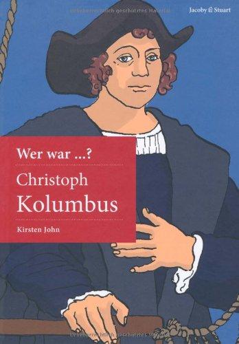 Wer war Christoph Kolumbus?
