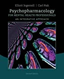 Psychopharmacology for Mental Health Professionals: An Integrative Approach