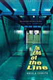The End of the Line, Angela Cerrito, 0823422879