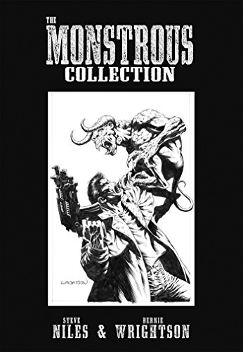 - The Monstrous Collection of Steve Niles and Bernie Wrightson