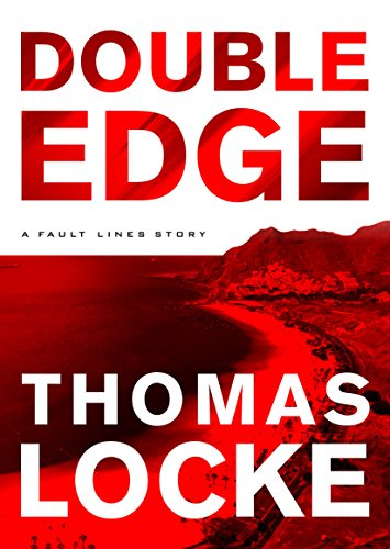 Double Edge (Fault Lines): A Fault Lines Story by [Locke, Thomas]