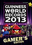 Guinness World Records 2013 Gamer's Edition, Guinness World Records Editors, 1904994954