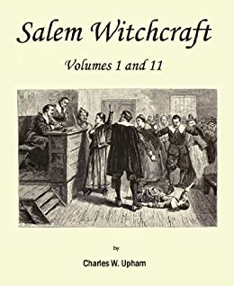 SALEM WITCHES Hysteria & Tragedy (Annotated)