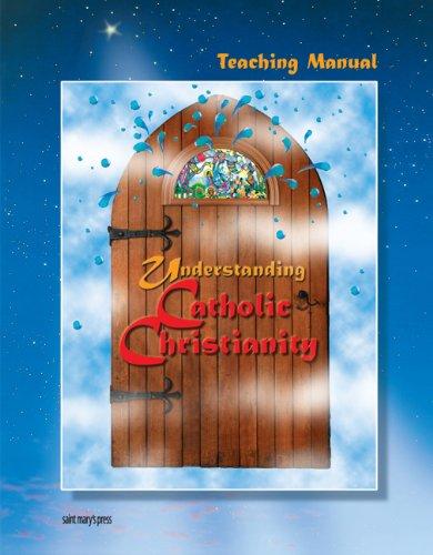 Teaching Manual for Understanding Catholic Christianity