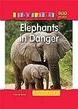 I Love Reading Fact Files 800 Words: Elephants in Danger