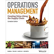 Operations Management: Creating Value Along the Supply Chain, Canadian Edition