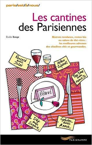 Livres CANTINES DES PARISIENNES pdf