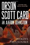 Invasive Procedures, Orson Scott Card and Aaron Johnston, 076531424X