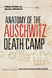img - for Anatomy of the Auschwitz Death Camp book / textbook / text book