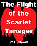 Bargain eBook - The Flight of the Scarlet Tanager