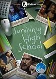 Surviving High School by Alexa Vega