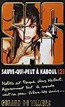 SAS, tome 199 : Sauve-qui-peut à Kaboul, tome 2 par Villiers