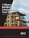 RSMeans Building Construction Cost Data 2013, Waier Phillip, Charest Adrian, RSMeans Eng Dept, 1936335565