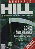 Bones and Silence (Dalziel and Pascoe Mysteries (Audio))